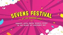 Lee Gardens | Sevens Festival