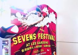 Lee Gardens | Sevens Festival | standee